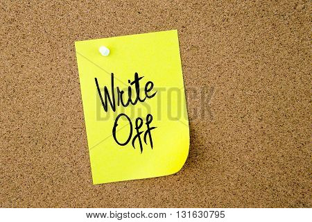 Write Off Written On Yellow Paper Note