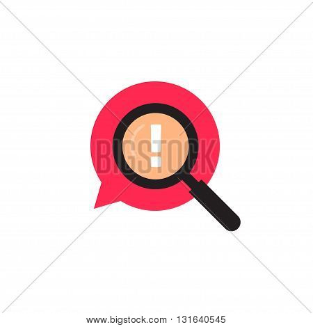 Red bubble speech with magnifying glass logo, exclamation mark icon, parental control, censored verified content emblem, complain symbol, important note flat modern vector design isolated on white