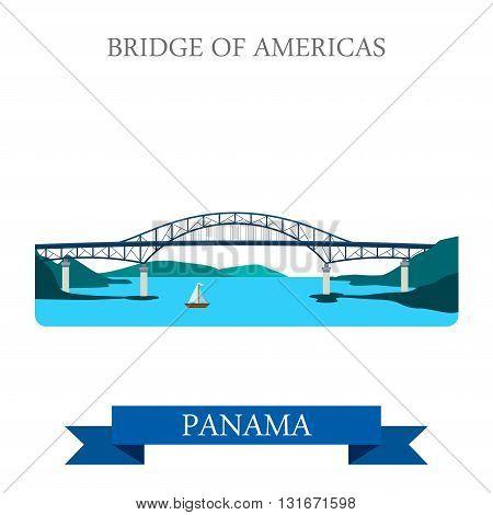 Bridge of Americas in Panama vector flat attraction landmarks