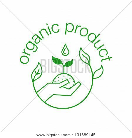 Organic product green outline icon. Organic product symbol with sprout in hand for label, farming, healthy food. Line art Vector illustration isolated on white background