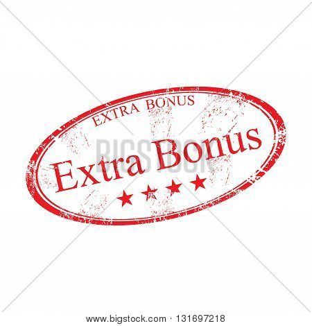 Red grunge rubber oval stamp with the text extra bonus, isolated on a white background