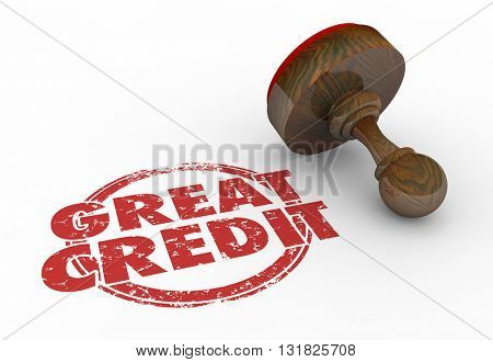 Great Credit Score Rating Borrow Money Stamp Words 3d Illustration