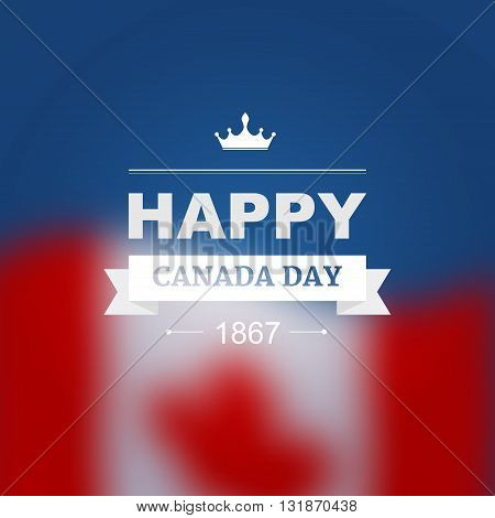 Vector card for Canada Day. Illustration for 1st of July Canada Independence Day with flag and maple leaf.