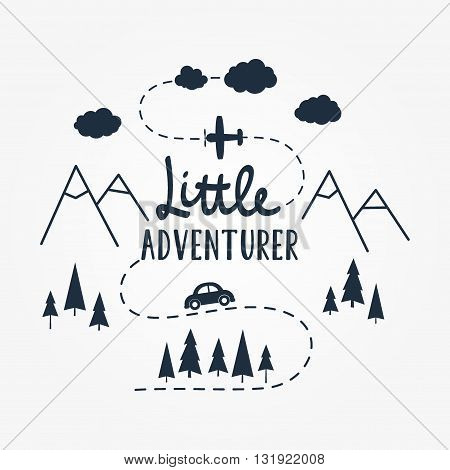 Vector flat illustration Little ADVENTURER lettering with car plane mountains and forest tree. Baby pattern.