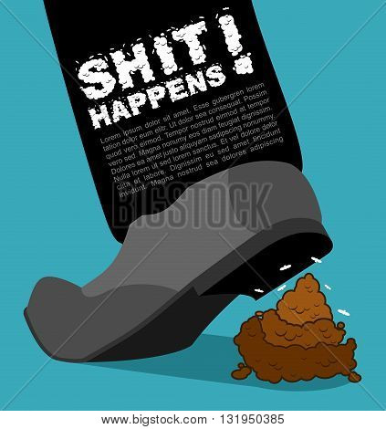 Shit Happens. Bad Situation. Stepping On Dog Turd. Piece Of Poop And Shoes