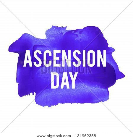 Ascension day vector illustration hand drawn icon written text on watercolor violet background.