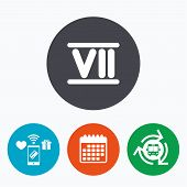 Roman numeral seven sign icon. Roman number seven symbol. Mobile payments, calendar and wifi icons. Bus shuttle. poster