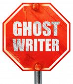 ghost writer, 3D rendering, a red stop sign poster