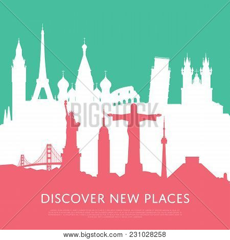 Discover New Places Concept With Worldwide Cityscape Silhouettes. Colorful Illustrations Of Famous M