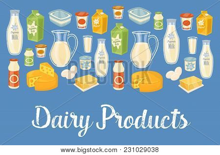 Dairy Products Banner With Dairy Assortment Icons On Blue Background,  Illustration. Healthy Nutriti