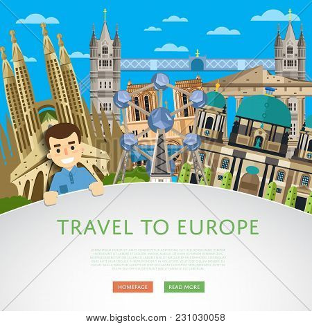 Travel To Europ Template With Smiling Tourist On Background Of Famous Traditional And Modern Attract