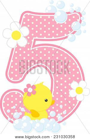 Number 5 With Bubbles And Cute Rubber Duck Isolated On White. Can Be Used For Baby Girl Birth Announ