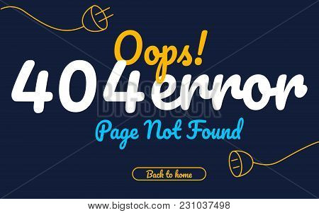 404 Error Page Not Found Vector Typography Background
