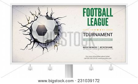 Billboard With Football Ball Damaged The Wall With Texture. Soccer Ball On Background Of Broken-down