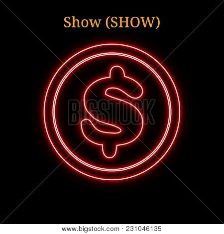 Red Neon Show (show) Cryptocurrency Symbol. Vector Illustration Eps10 Isolated On Black Background