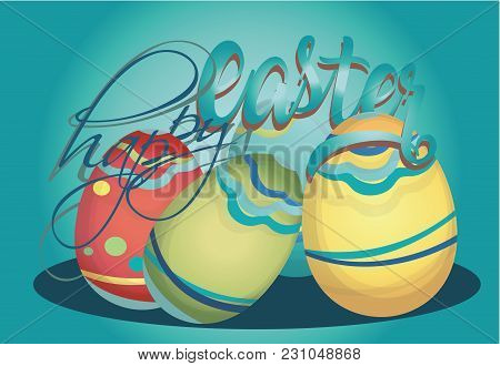Happy Easter Holiday Card With Colorful Eggs