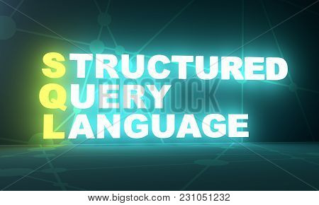 Acronym Sql - Structured Query Language. Internet Conceptual Image. 3d Rendering. Neon Bulb Illumina