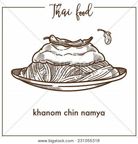 Khanom Chin Namya On Plate From Thai Food. Big Portion Of Delicious Exotic Noodles With Fish Curry A