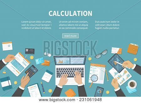 Calculation Concept. Bookkeeping, Audit, Data Analysis, Reporting, Tax Accounting. People At Work. B