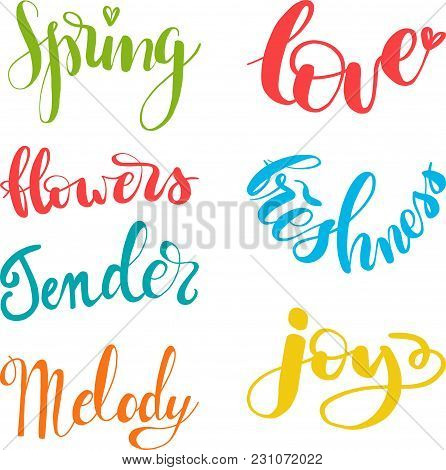 Spring Lettering: Flowers, Tender, Joy, Melody, Freshness And Love. Hand Drawn Lettering. Isolated.