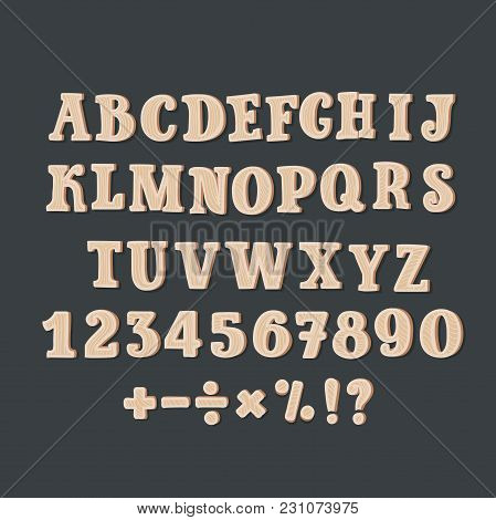 Vector Cartoon Alphabet Of A Set Of Wooden Comic Abc Letters And Set Of Numbers, Containing Punctuat