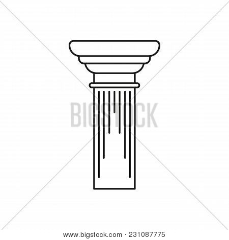 Ancient Column Icon. Outline Illustration Of Ancient Column Vector Icon For Web And Advertising