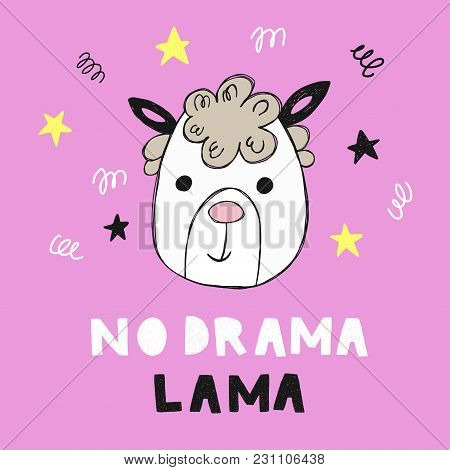 No Drama Llama Motivational Quote. Vector Illustration For Card, Print On Clothes.