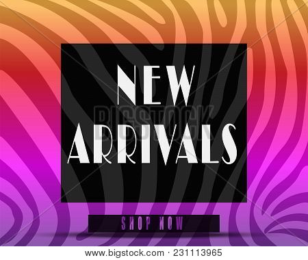 New Arrivals Banner Or Cover Web Page.zebra Texture.colorful Or Rainbow Theme.