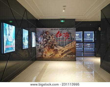 Zhongshan,china-march 8,2018:posters Of The Recent Movies,the Middle One Is Operation Red Sea Which