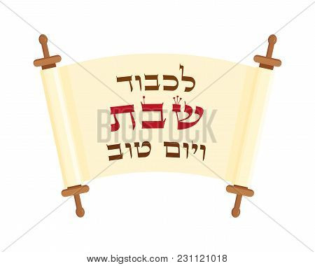 Scroll With Blessing In Hebrew - To Honor Shabbat And Good Day, Isolated On White Background