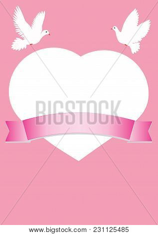 Card Valentine's Day Heart With Flying Pigeons On A Pink Background With Ribbon For Writing Vector W