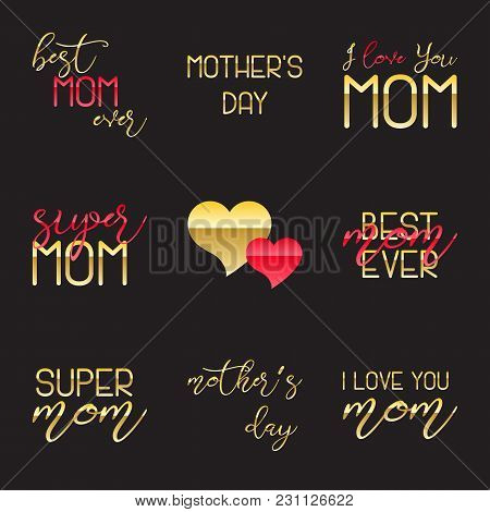 Mothers Day Lettering Calligraphic Emblems And Badges Set. Isolated Vector Illustration