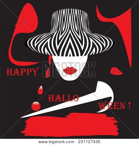 Face Of A Woman In A Hat Lips Red Inscription Happy Halloween Abstract Art Illustration Creative Mod