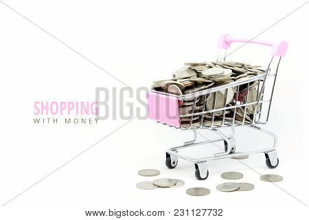 Shopping Concept With Coin On Cart Isolated On White Background With Copy Space For Text
