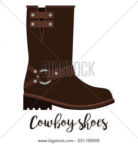 Shoes With Text Cowboy Shoes Isolated On The White Background, Vector Illustration
