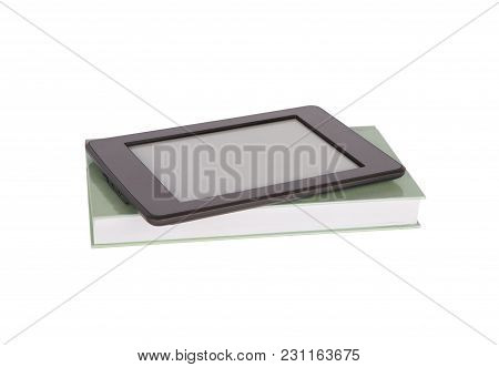 Ebook Reader Tablet With Blank Screen And A Green Paper Book. Isolated On White.