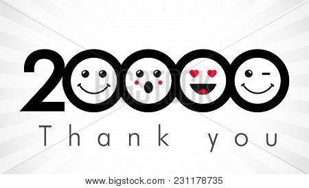 Thank You 20000 Followers Numbers. Congratulating Black And White Networking Thanks, Net Friends Ima