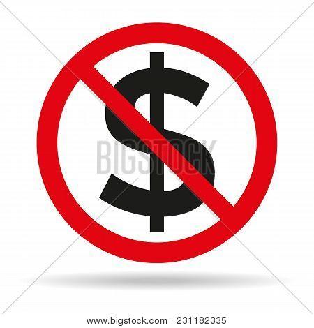 No Money Sign On White Background. Vector Illustration