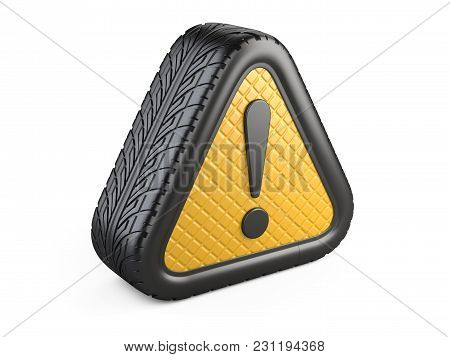 From Car Tyre Warning Attention Sign With Exclamation Mark Symbol. 3d Illustration Isolated On White