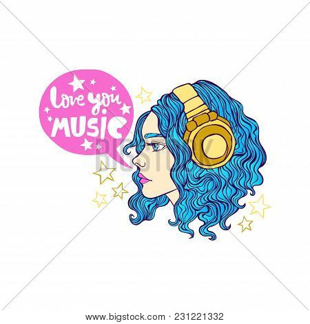 Love You Music. Beautiful Girl. Headphones. Isolated Vector Object On White Background.
