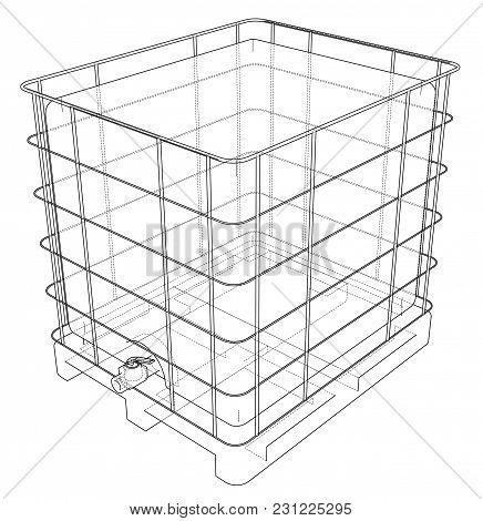 Bulk Fluid Shipping Containers. Eps 10 Vector Format. Vector Rendering Of 3d