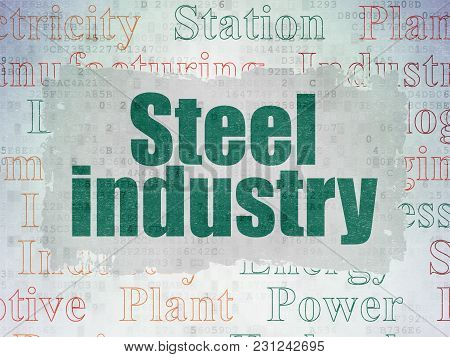 Industry Concept: Painted Green Text Steel Industry On Digital Data Paper Background With   Tag Clou