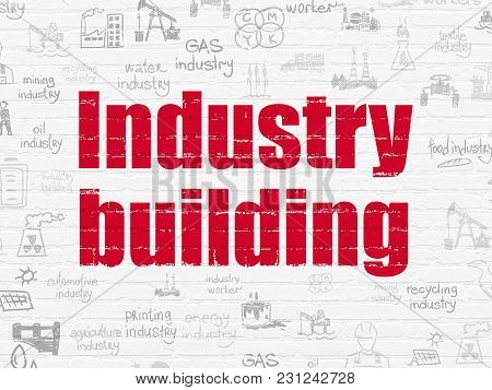 Industry Concept: Painted Red Text Industry Building On White Brick Wall Background With  Hand Drawn