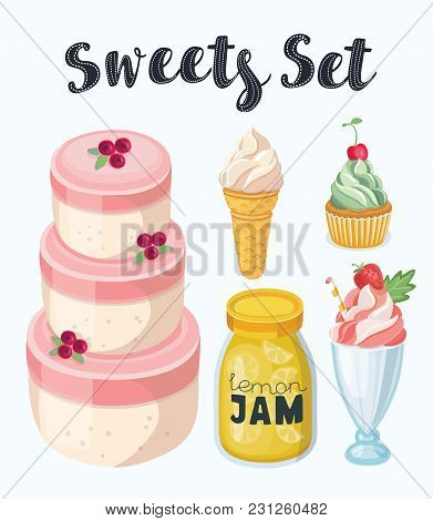 Vector Cartoon Set Of Delicious Sweets And Desserts. Big Cake, Jar Of Jam, Milk Strawberry Shake, Cu