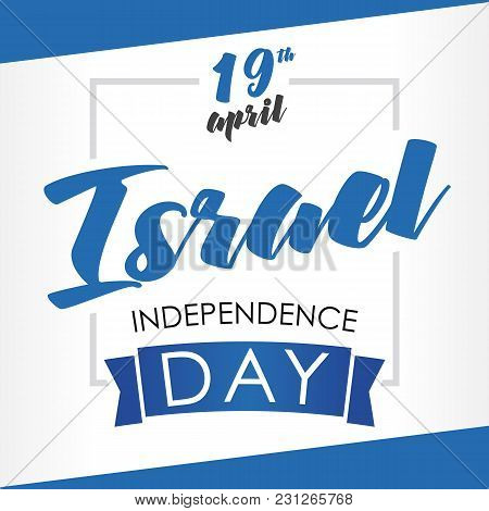 Israel Independence Day Greeting Card. Vector Illustration For 19 April Independence Day Israel In N