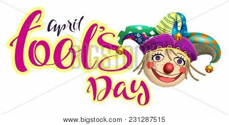 April Fools Day Text For Greeting Card And Retro Fun Clown Buffon. Isolated On White Vector Cartoon