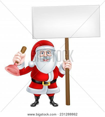 A Christmas Cartoon Illustration Of Santa Claus Holding Rubber Plunger And Sign
