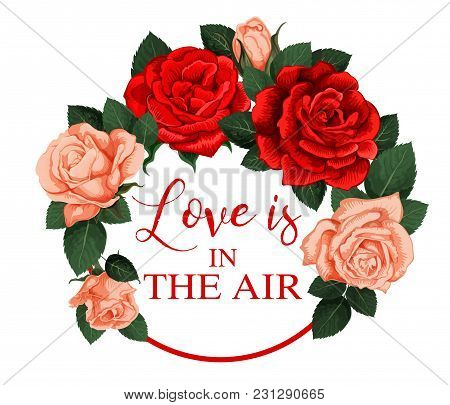 Love Is In The Air Spring Time Season Holiday Rose Flowers Icon For Greeting Card. Vector Blooming G