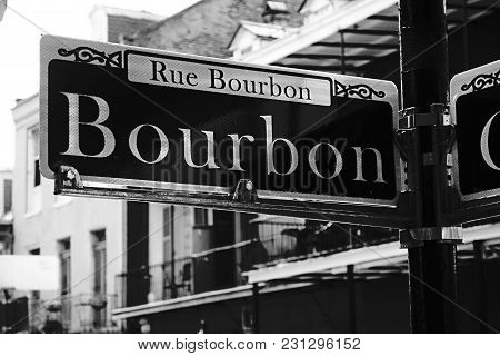 Bourbon Street Sign In The French Quarter, New Orleans Louisiana