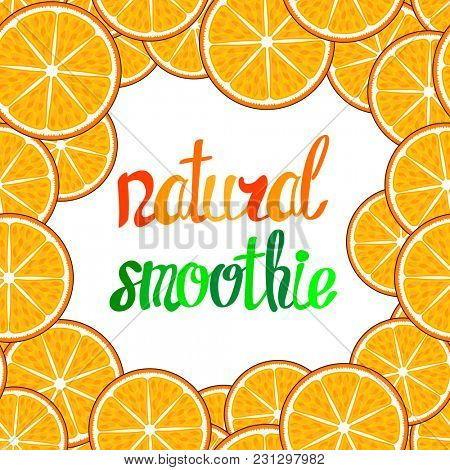 Calligraphy lettering smoothie in a fruit orange frame.